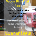 Worm Bins That Rock plastic tote, jigsaw, and drill.