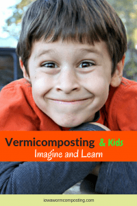 Vermicomposting For Kids Imagine and Learn Kid ready to learn about vermicomposting
