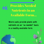 Benefits of Worm Castings Fact 6 Needed nutrients